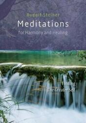 Meditations for Harmony and Healing - Finding The Greater Self (ISBN: 9781855845497)