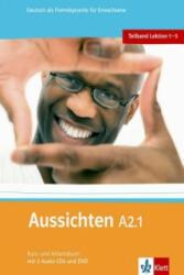 Aussichten. Teilband A2.1: Kurs- und Arbeitsbuch mit 2 Audio-CDs und DVD (2010)