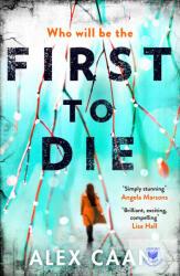 First to Die - Alex Caan (ISBN: 9781785761881)