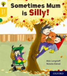 Oxford Reading Tree Story Sparks: Oxford Level 5: Sometimes Mum is Silly (ISBN: 9780198415169)