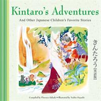 Kintaro's Adventures and Other Japanese Children's Favorite Stories (ISBN: 9780804850568)