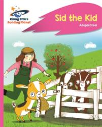 Reading Planet - Sid the Kid - Pink A: Rocket Phonics (ISBN: 9781510429543)