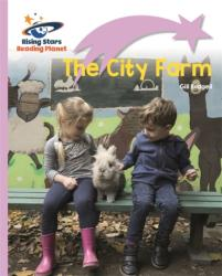 Reading Planet - The City Farm - Lilac Plus: Lift-off First Words (ISBN: 9781510429581)