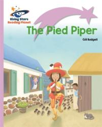 Reading Planet - The Pied Piper - Lilac Plus: Lift-off First Words (ISBN: 9781510429598)