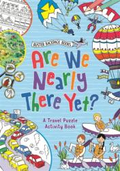 Are We Nearly There Yet? (ISBN: 9781780555676)