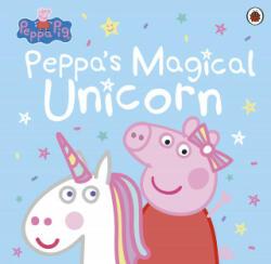 Peppa Pig: Peppa's Magical Unicorn - Peppa Pig (ISBN: 9780241353783)