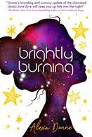 Brightly Burning (ISBN: 9781785659423)