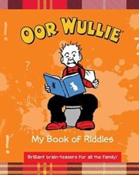 Oor Wullie's Book of Riddles (ISBN: 9781910230503)