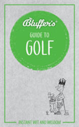 Bluffer's Guide To Golf (ISBN: 9781785212406)