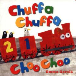 Chuffa Chuffa Choo Choo (ISBN: 9781910716526)