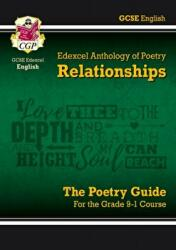New GCSE English Literature Edexcel Poetry Guide: Relationships Anthology - for the Grade 9-1 Course (ISBN: 9781789080018)