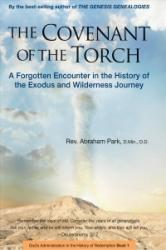 Covenant of the Torch - A Forgotten Encounter in the History of the Exodus and Wilderness Journey (ISBN: 9780794608033)