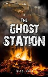 Ghost Station (ISBN: 9781784653941)