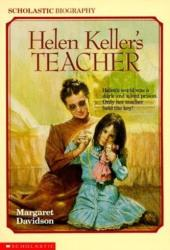 Helen Keller's Teacher (ISBN: 9780590446525)