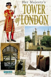 Her Majesty's Tower of London (ISBN: 9780853725237)