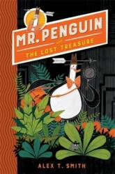 Mr Penguin and the Lost Treasure - Book 1 (ISBN: 9781444932072)