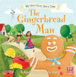 My Very First Story Time: The Gingerbread Man - Pat-a-Cake, Ronne Randall (ISBN: 9781526380586)