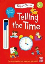 School Success: Telling the Time - Wipe-clean book with pen (ISBN: 9781526380869)