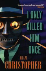 I Only Killed Him Once - LA Trilogy #3 (ISBN: 9781783296897)
