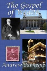 Gospel of Wealth (ISBN: 9781515400349)
