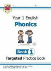 New KS1 English Targeted Practice Book: Phonics - Year 1 Book 1 (ISBN: 9781789080162)
