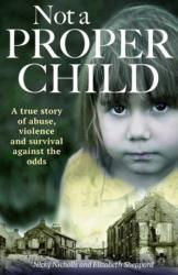 Not a Proper Child (ISBN: 9781907324864)