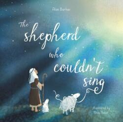 Shepherd Who Couldn't Sing (ISBN: 9780281076741)