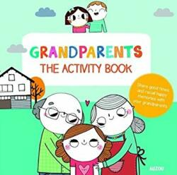 Grandparents: The Activity Book (ISBN: 9782733861851)