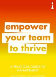 Practical Guide to Management - Empower Your Team to Thrive (ISBN: 9781785783784)