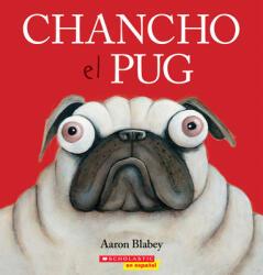 Chancho El Pug (ISBN: 9781338299533)
