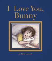 I Love You, Bunny (ISBN: 9781847808769)