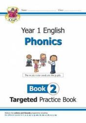 KS1 English Targeted Practice Book: Phonics - Year 1 Book 2 - CGP Books (ISBN: 9781789080179)