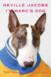 Neville Jacobs - I'm Marc's Dog (ISBN: 9780789335647)
