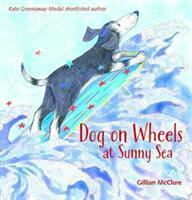 Dog on Wheels at Sunny Sea (ISBN: 9781909991712)