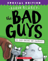 Bad Guys in Do-You-Think-He-Saurus? ! : Special Edition (ISBN: 9781338189612)