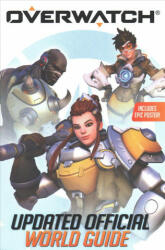 Overwatch: Updated Official World Guide (ISBN: 9781338288797)