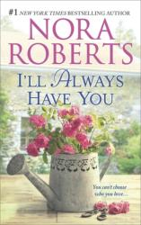 ILL ALWAYS HAVE YOU (ISBN: 9780373282333)