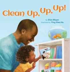 Clean Up, Up, Up! (ISBN: 9781595728012)