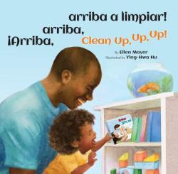 iArriba, arriba, arriba a limpiar! /Clean Up, Up, Up! (ISBN: 9781595728029)