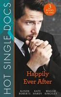 Hot Single Docs: Happily Ever After (ISBN: 9780263268317)