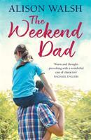 Weekend Dad (ISBN: 9781473660748)