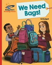 Reading Planet - We Need Bags - Red B: Galaxy (ISBN: 9781510431126)
