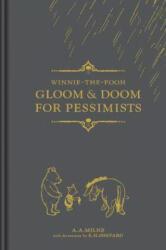 Winnie-the-Pooh: Gloom & Doom for Pessimists (ISBN: 9781405291118)