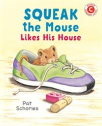 Squeak The Mouse Likes His House (ISBN: 9780823439447)
