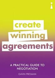 Practical Guide to Negotiation - Create Winning Agreements (ISBN: 9781785783869)
