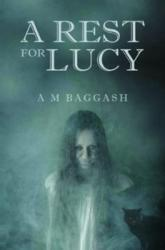 Rest for Lucy - A. M. Baggash (ISBN: 9781788302005)