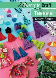 20 to Craft: Tassels (ISBN: 9781782216704)