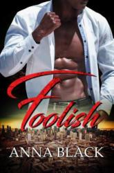 Foolish (ISBN: 9781945855740)