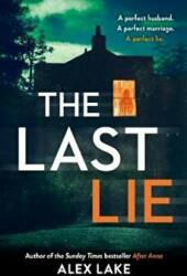 Last Lie - Alex Lake (ISBN: 9780008272371)