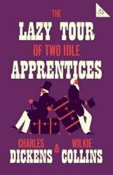 Lazy Tour of Two Idle Apprentices (ISBN: 9781847497741)